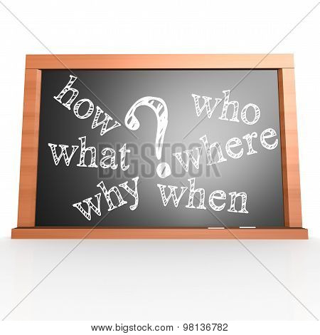 Where, When, What, Who, Why, How Written With Chalk On Blackboard