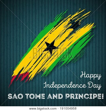 Sao Tome And Principe Independence Day Patriotic Design. Expressive Brush Stroke In National Flag Co