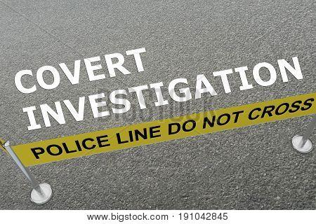 Covert Investigation Concept