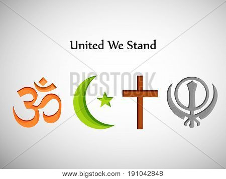 illustration of symbol of different religion om, cross, moon and star with United we stand text
