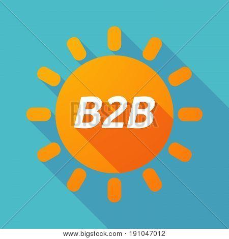 Long Shadow Sun With    The Text B2B