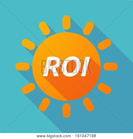 Long Shadow Sun With    The Return Of Investment Acronym Roi