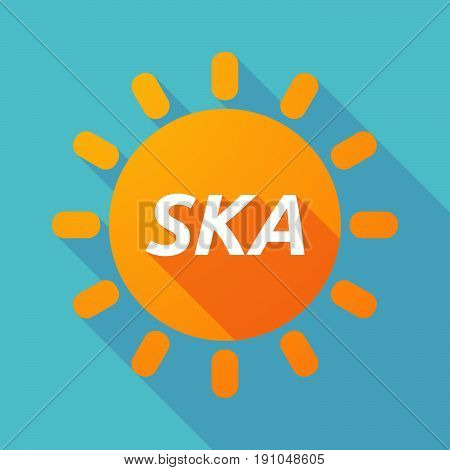 Long Shadow Sun With    The Text Ska