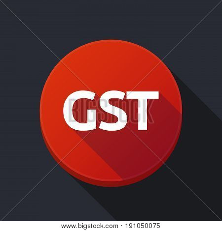 Long Shadow Button With  The Goods And Service Tax Acronym Gst