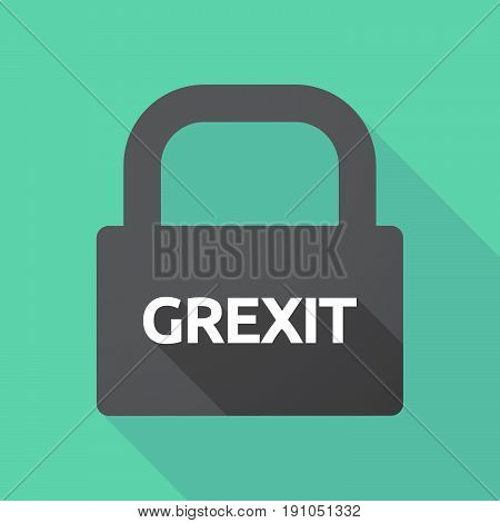 Long Shadow Lock With  The Text Grexit