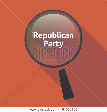 Long Shadow Loupe With  The Text  Republican  Party