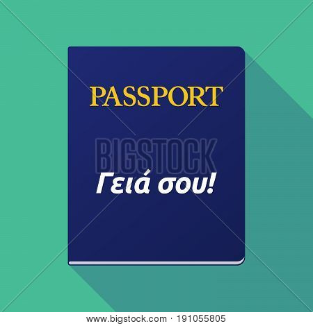 Long Shadow Passport With  The Text Hello In The  Greek   Language