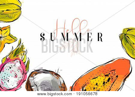 Hand drawn vector abstract artistic tropical header with exotic fruits coconut, papaya, carambola , dragon fruit and modern calligraphy quote Hello summer isolated on white background.