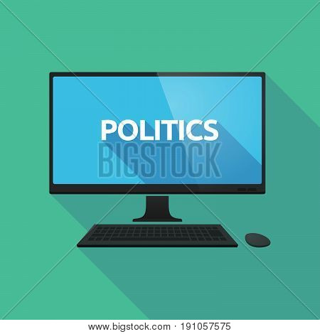 Long Shadow Computer With  The Text Politics