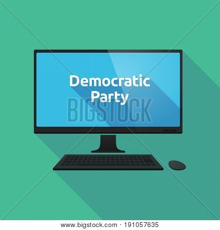 Long Shadow Computer With  The Text Democratic  Party