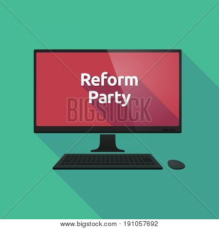 Long Shadow Computer With  The Text Reform Party