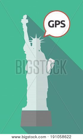 Long Shadow Statue Of Liberty With  The Global Positioning System Acronym Gps
