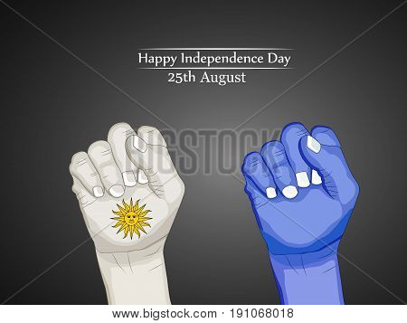 illustration of hands in Uruguay flag background with Happy Independence day 25th August text