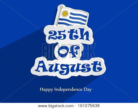 illustration 25th of August Happy Independence day Text with Uruguay flag on the occasion of Uruguay Independence day