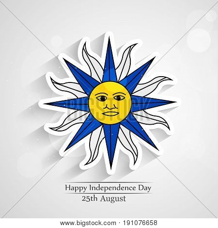 illustration of sun in Uruguay Flag with Happy Independence day 25th August Text