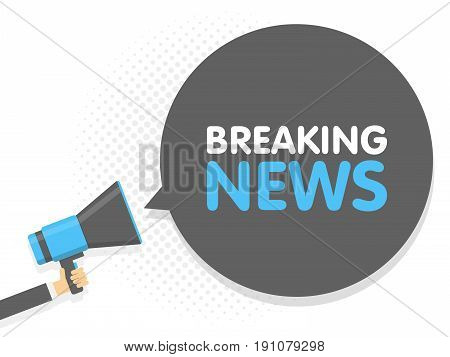 Hand Holding Megaphone. Speech Sign Text Breaking News. Vector Illustration