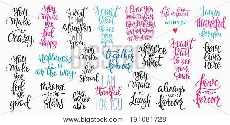 Romantic lettering set. Calligraphy postcard or poster graphic design typography element. Hand written vector style happy valentines day sign. Always Together forever Make me crazy Love you Happiness