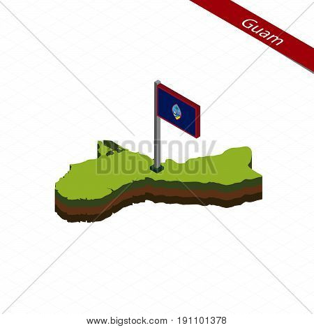 Guam Isometric Map And Flag. Vector Illustration.