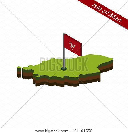 Isle Of Man Isometric Map And Flag. Vector Illustration.