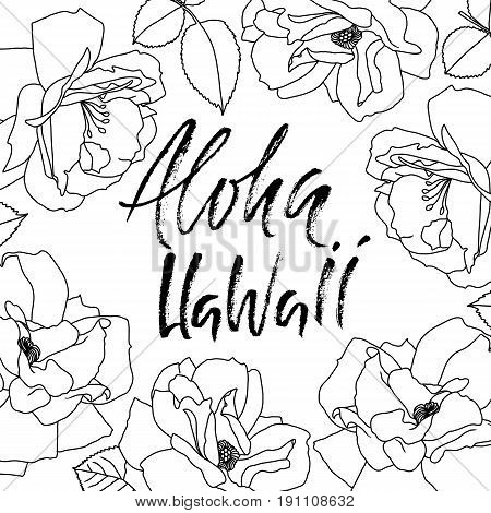 Hand drawn phrase Aloha Hawaii. Lettering design for posters t-shirts cards invitations banners. Vector illustration. Handwritten inscription