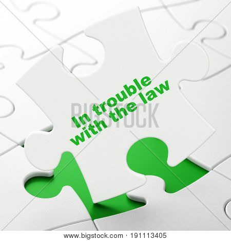 Law concept: In trouble With The law on White puzzle pieces background, 3D rendering