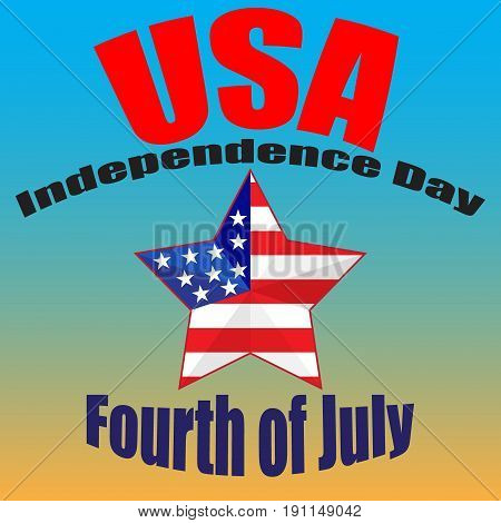 Fourth of July poster. Independence Day USA. Fourth of July card with USA flag. Usable for greeting cards, banners, print. Fourth of July poster. Star with the flag of America. Vector illustration .