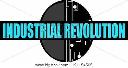 Industrial Revolution Word conceptual Illustration. Industrial Revolution text isolated flat vector. Transparent.
