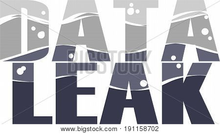 Data Leak Word conceptual Illustration. Data Leak pattern text isolated flat vector. Transparent.