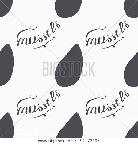 Mussels silhouette hand drawn seamless pattern in hipster style. Hand lettering. Seafood craft design. Background for craft food packaging