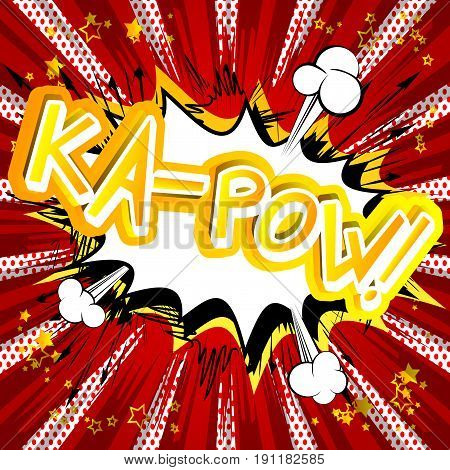 Ka-Pow! - illustrated comic book style expression.