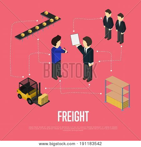 Freight transportation isometric vector illustration. Warehouse terminal, delivery conveyor, forklift truck, delivery managers discussing. Freight shipping, cargo transportation, logistics management
