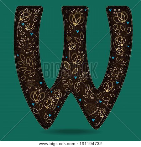 The Letter W with Golden Floral Decor. Dark brown symbol. Yellow flowers and plants with metallic blazing effect. Blue small hearts. Vector Illustration