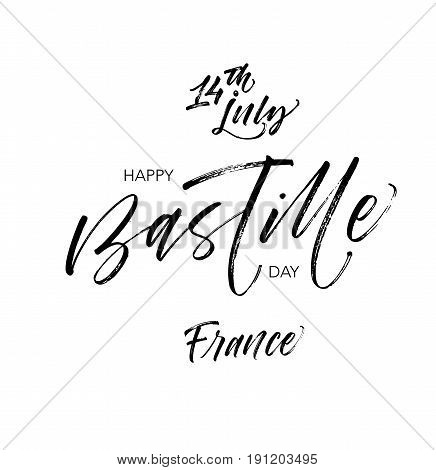 Banner or poster for the French National Day. 14th of july Happy Bastille day card. Ink illustration. Modern brush calligraphy. Isolated on white background.