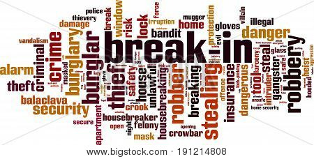 Break-in word cloud concept. Vector illustration on white