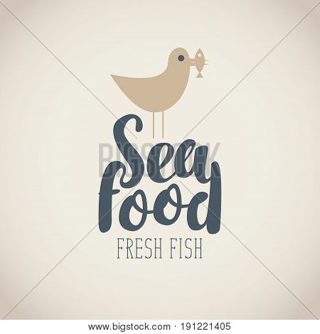 Vector logo or banner for seafood with a picture of a Seagull which is in the beak of the fish. The inscription seafood and the words fresh fish on a beige background in retro style.