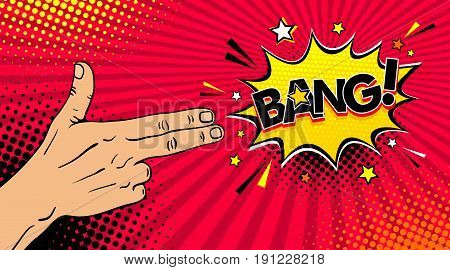 Pop art background with male hand with two fingers like a revolver and Bang dynamic speech bubble on dots background. Vector colorful hand drawn illustration in retro comic style.