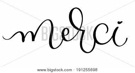 Merci vector vintage word text. Calligraphy lettering illustration EPS10 on white background.