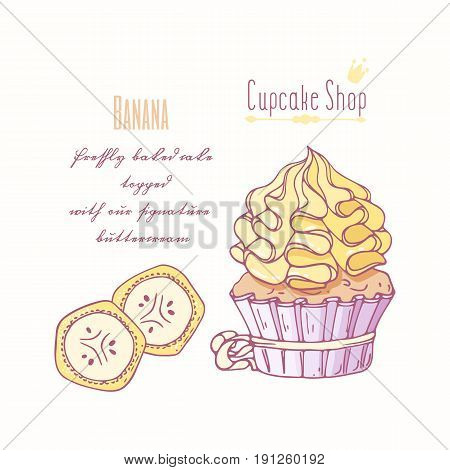 Hand drawn cupcake with doodle buttercream for pastry shop menu. Banana flavor. Vector illustration