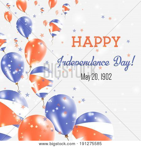Cuba Independence Day Greeting Card. Flying Balloons In Cuba National Colors. Happy Independence Day