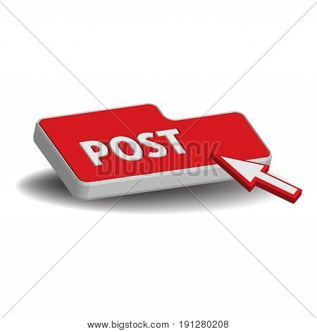 Isolated red button with the word post. Internet posting concept
