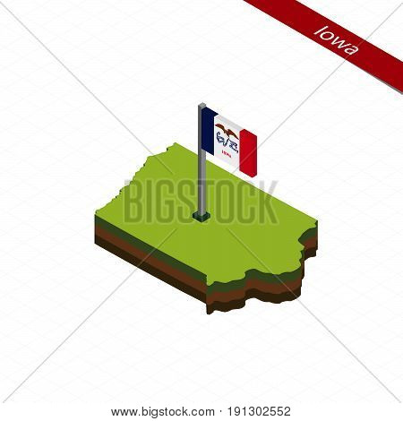 Iowa Isometric Map And Flag. Vector Illustration.