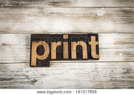 Print Letterpress Word On Wooden Background