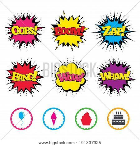 Comic Wow, Oops, Boom and Wham sound effects. Birthday party icons. Cake with ice cream signs. Air balloon with rope symbol. Zap speech bubbles in pop art. Vector