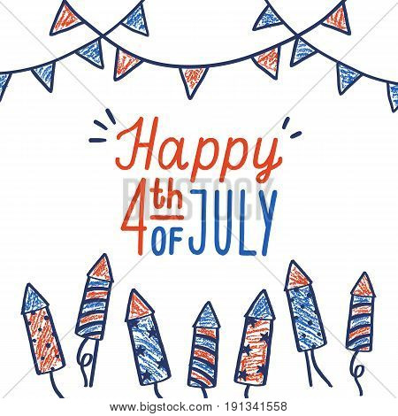 Happy fourth of July card. Hand drawn decoration. Vector illustration