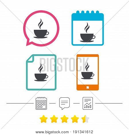 Coffee cup sign icon. Hot coffee button. Hot tea drink with steam. Calendar, chat speech bubble and report linear icons. Star vote ranking. Vector