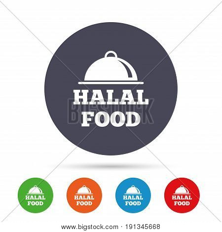 Halal food product sign icon. Natural muslims food symbol. Round colourful buttons with flat icons. Vector