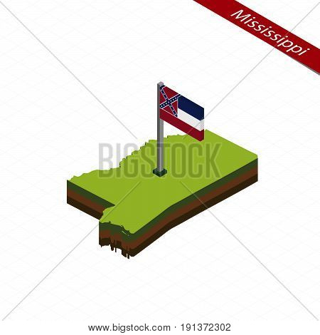 Mississippi Isometric Map And Flag. Vector Illustration.