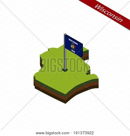 Wisconsin Isometric Map And Flag. Vector Illustration.