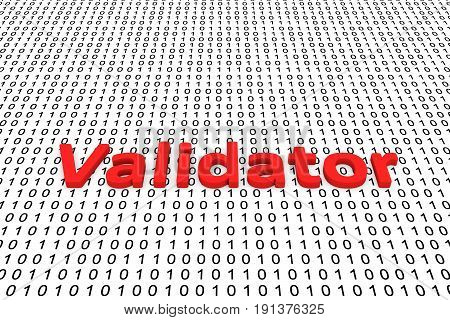 Validator in the form of binary code, 3D illustration