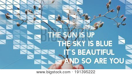 Life motivation inspiration positive vibes quote on flower and blue sky background